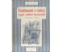 PUNTELLAMENTI E RINFORZI NEGLI EDIFICI LESIONATI Luigi Rosci 1934 Lavagnolo *