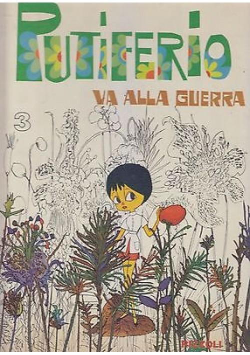 PUTIFERIO VA ALLA GUERRA + Disco 45 giri  III epis più piccola guerra del mondo
