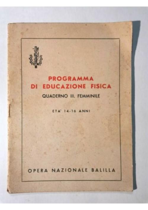 Programma Educazione Fisica Quaderno III Femminile Opera Nazionale Balilla ONB