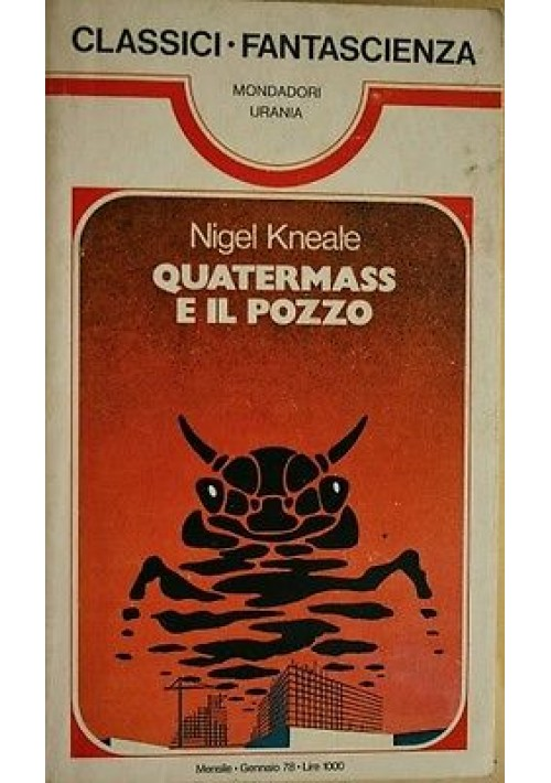 QUATERMASS E IL POZZO di Nigel Kneale - Mondadori Urania 1978
