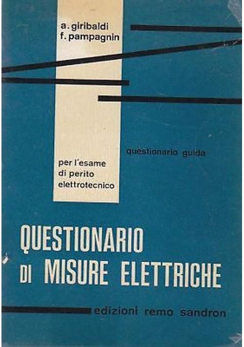 QUESTIONARIO DI MISURE ELETTRICHE, di A. Giribaldi e F. Pampagnin -1970 Sandron