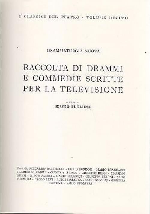RACCOLTA DI DRAMMI E COMMEDIE SCRITTE PER LA TELEVISIONE 1963 RAI EDIZ NUMERATA