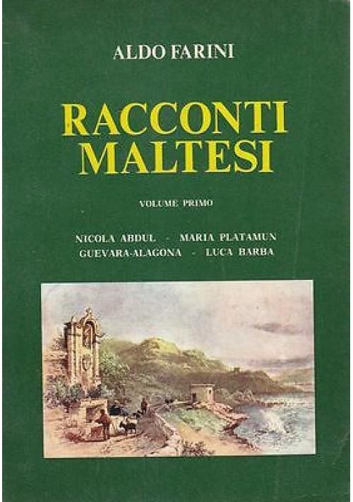 RACCONTI MALTESI VOLUME I di Aldo Farini  Cor Unum Editrice presum. anni '80