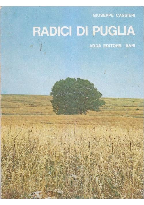 RADICI DI PUGLIA Giuseppe Cassieri 1976 Adda 10 tavole Raffaele Spizzico *