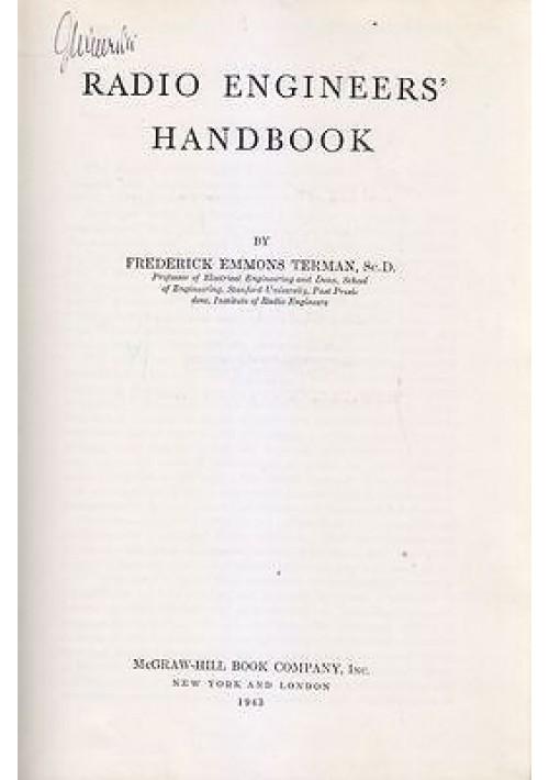 RADIO ENGINEERS HANDBOOK di Frederick Emmons Terman - McGraw - Hill 1943 *