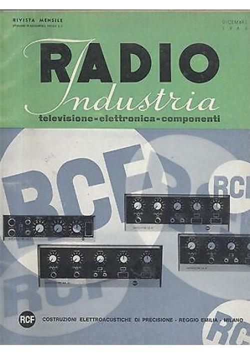 RADIO INDUSTRIA elettronica televisione componenti RIVISTA DICEMBRE 1965 schemi