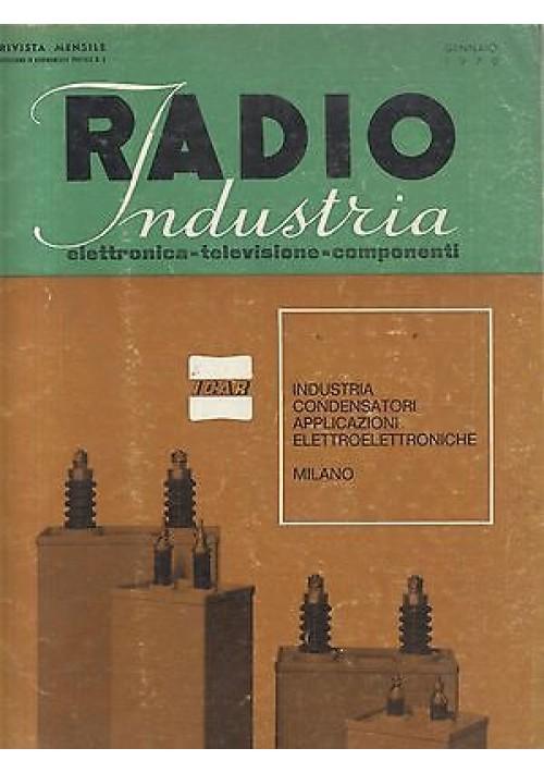 RADIO INDUSTRIA elettronica televisione componenti RIVISTA GENNAIO 1970