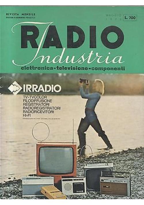 RADIO INDUSTRIA elettronica televisione componenti RIVISTA MAGGIO 1975 schemi