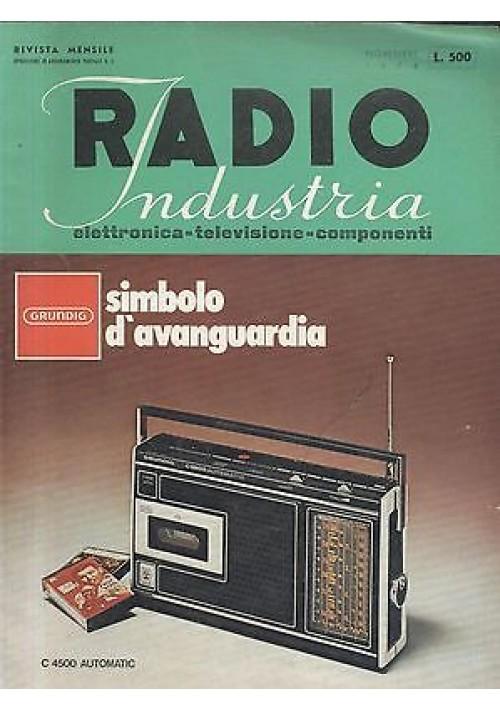 RADIO INDUSTRIA elettronica televisione componenti RIVISTA NOVEMBRE 1974 schemi