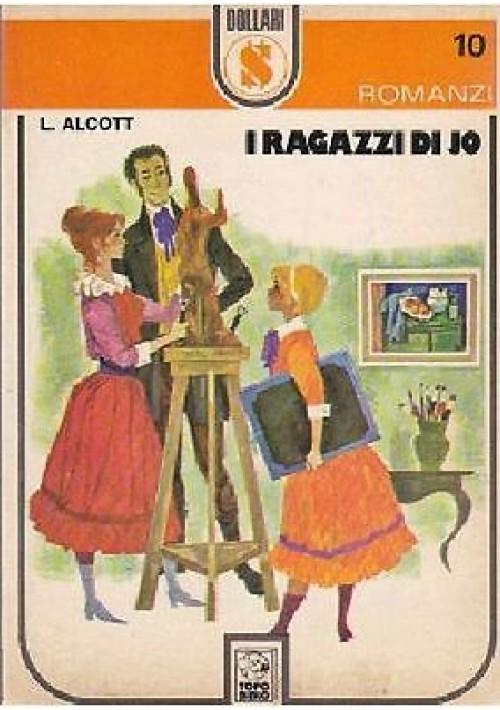 I RAGAZZI DI JO di Louisa May Alcott 1972  AMZ editore illustrato Nidasio