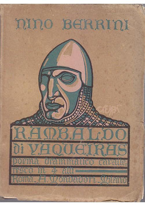 RAMBALDO DI VAQUEIRAS di Nino Berrini 1922 Mondadori illustrazioni F. D. Crespi