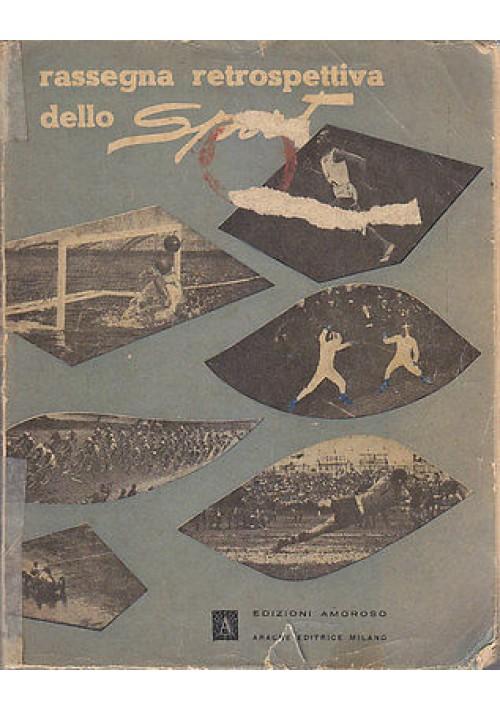 RASSEGNA RETROSPETTIVA DELLO SPORT di Alessandro Amoroso 1951