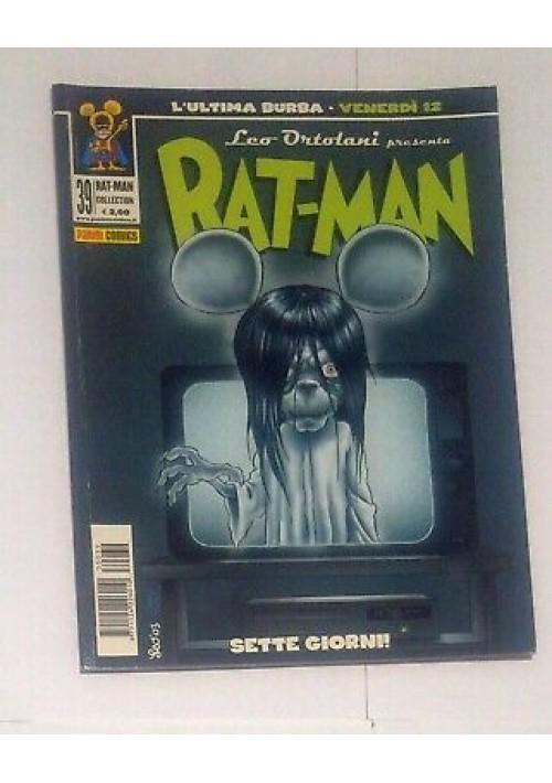 RAT MAN COLLECTION 39 SETTE GIORNI I edizione Leo Ortolani 13 novembre 2003