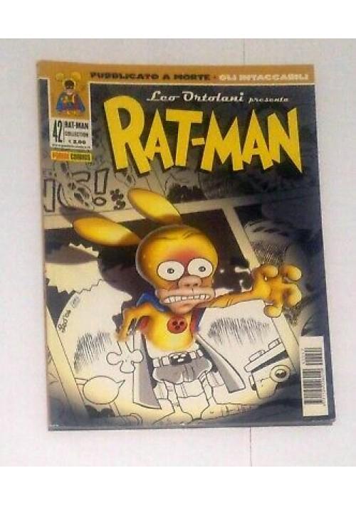 RAT MAN COLLECTION 42 PUBBLICATO A MORTE  I edizione Leo Ortolani 29 aprile 2004
