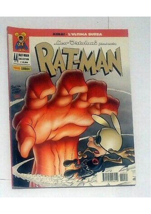 RAT MAN COLLECTION 44  KINA! I edizione Leo Ortolani 26 agosto 2004