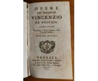 OPERE Senatore Vincenzio Da Filicaja Tomo I e II Completo 1804 Francesco Longo