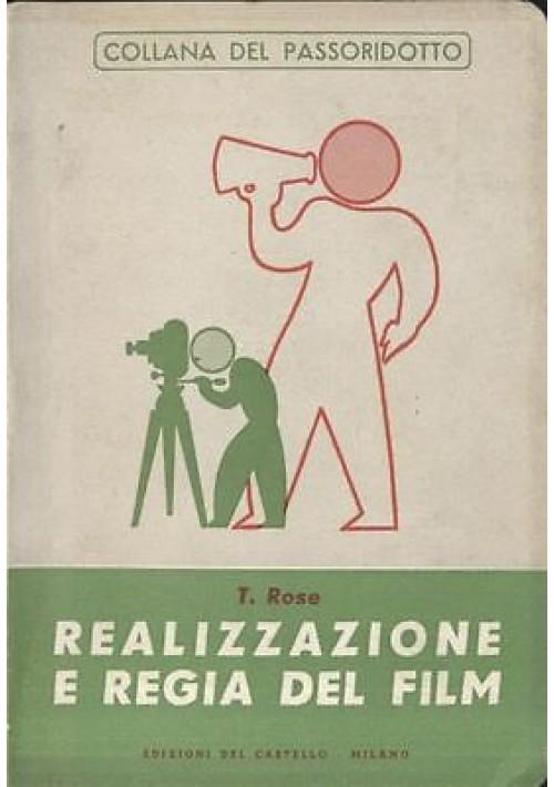 REALIZZAZIONE E REGIA DEL FILM di T. Rose  1952 cinema