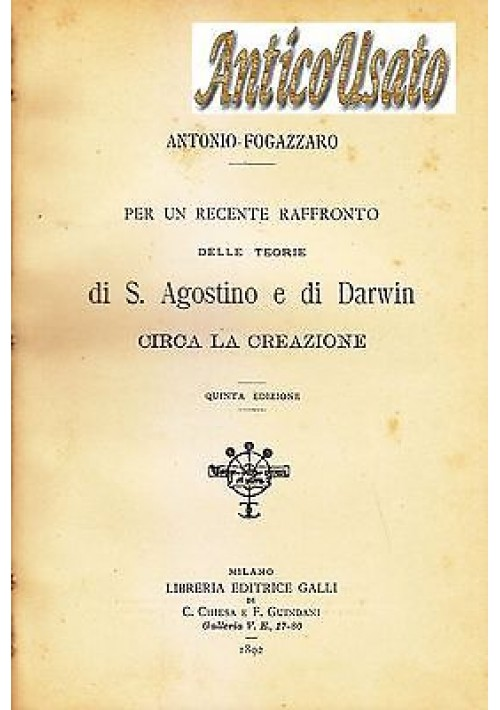 RECENTE RAFFRONTO TEORIE S AGOSTINO E DARWIN CIRCA LA CREAZIONE 1892 Fogazzaro