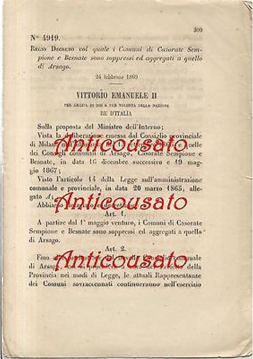 REGIO DECRETO CASORATE SEMPIONE BESNATE SOPPRESSI ARSAGO- 1869 ORIGINALE D'EPOCA