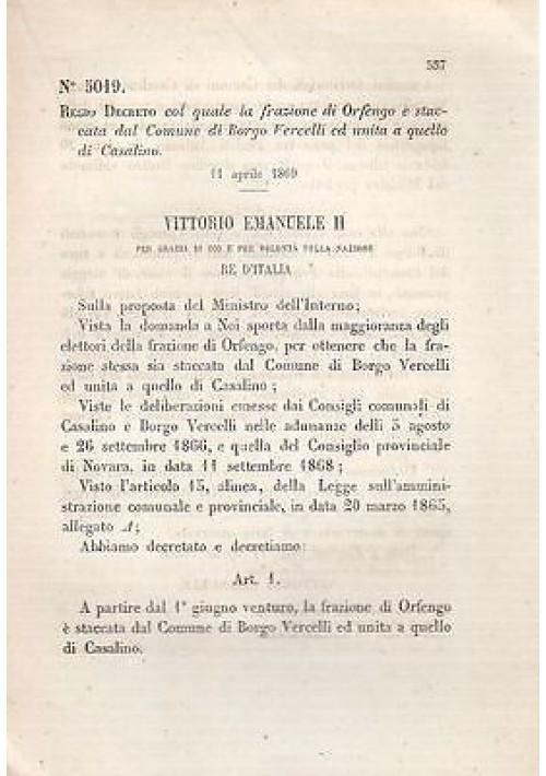 REGIO DECRETO FRAZIONE DI ORFEGNO BORGO VERCELLI CASALINO - 1869 - ORIGINALE