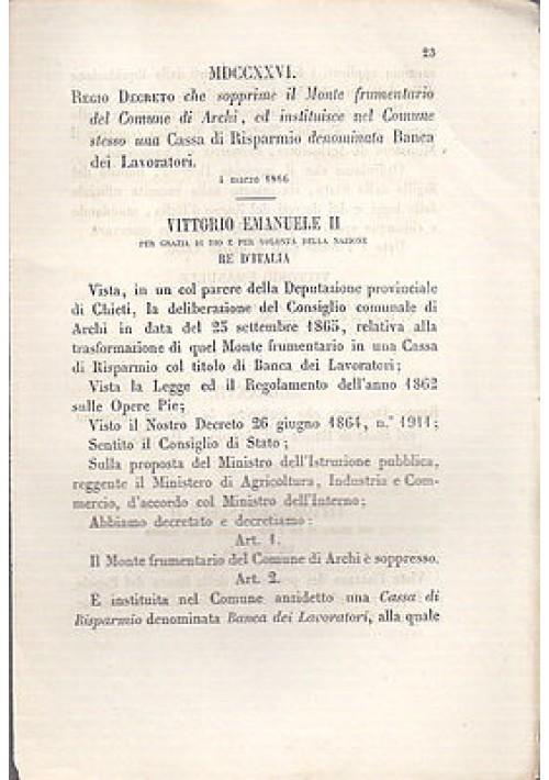 REGIO DECRETO MONTE FRUMENTARIO ARCHI BANCA DEI LAVORATORI - 1866 ORIGINALE