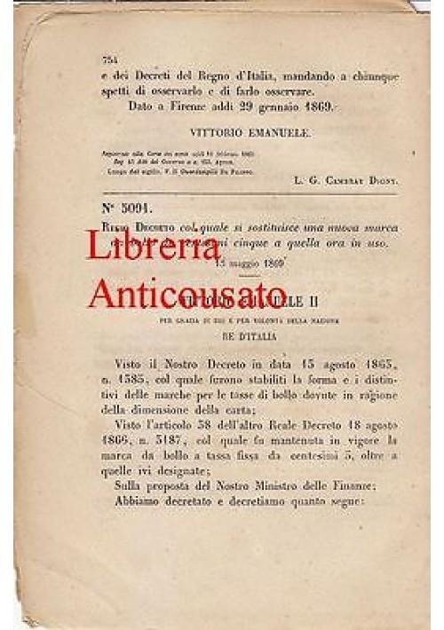 REGIO DECRETO SOSTITUZIONE NUOVA MARCA BOLLO CINQUE CENTESIMI 1869 ORIGINALE