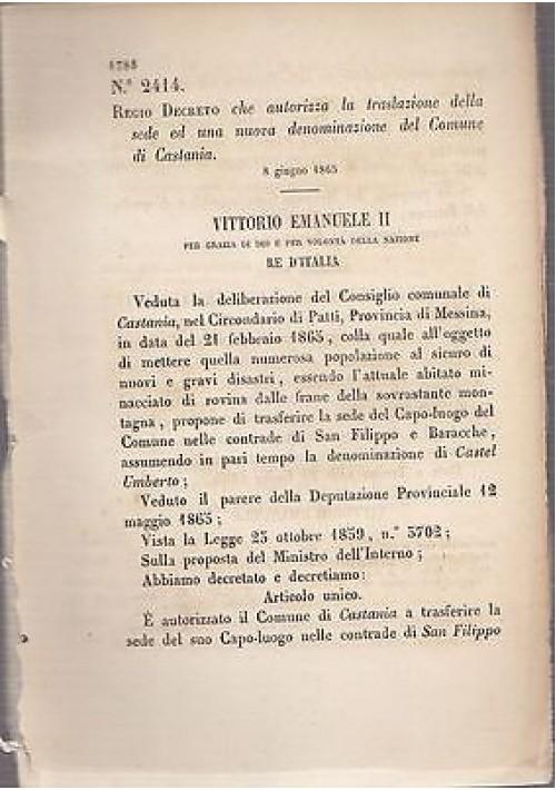 REGIO DECRETO TRASLAZIONE SEDE E DENOMINAZIONE CASTANIA CASTEL UMBERTO- 1865
