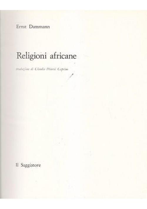 RELIGIONI AFRICANE di Ernst Damman 1968 Il Saggiatore il portolano - libro