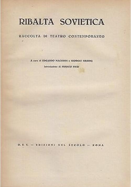 RIBALTA SOVIETICA RACCOLTA DI TEATRO CONTEMPORANEO 1944 OET