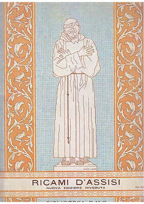 RICAMI D'ASSISI 1968   Biblioteca D.M.C. Editore 24 tavole a colori