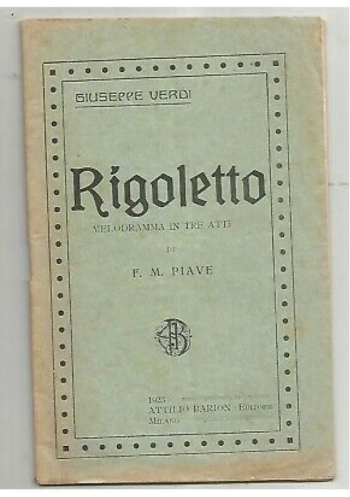 RIGOLETTO Giuseppe Verdi - libretto d'opera SOLO TESTO - 1923 Attilio Barion