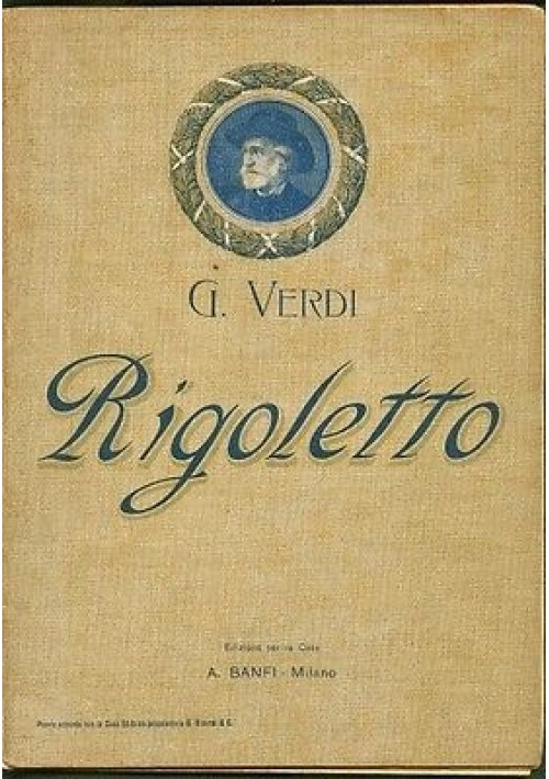 RIGOLETTO di Giuseppe Verdi - riduzione speciale pianoforte + parole canto
