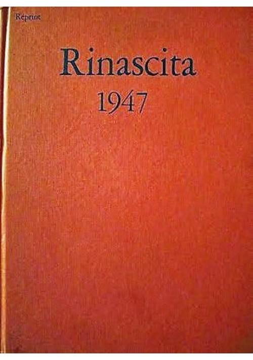 RINASCITA 1947 reprint del giornale comunista diretto da Palmiro Togliatti 1977