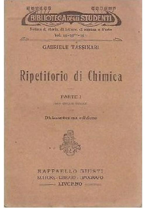 RIPETITORIO  DI CHIMICA 2 volumi - Gabriele Tassinari - Raffaello Giusti 1931