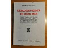 RISANAMENTO IGIENICO DEI LOCALI UMIDI di Giovanni Massari 1952 Hoepli Rimedi