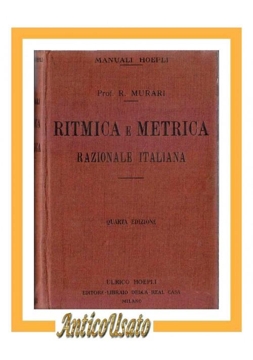 RITMICA E METRICA RAZIONALE ITALIANA di Rocco Murari 1927 Hoepli manuale libro