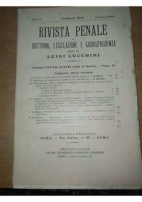RIVISTA PENALE DI DOTTRINA LEGISLAZIONE E GIURISPRUDENZA febbraio 1913 Lucchini