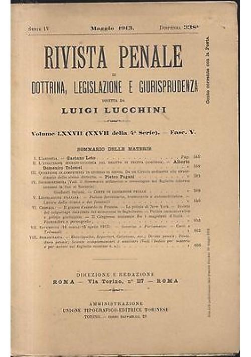 RIVISTA PENALE DI DOTTRINA LEGISLAZIONE E GIURISPRUDENZA maggio 1913 Lucchini