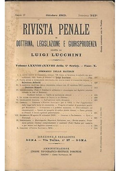 RIVISTA PENALE DI DOTTRINA LEGISLAZIONE E GIURISPRUDENZA ottobre 1913 Lucchini