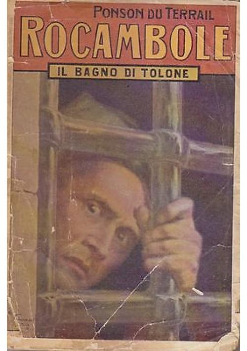 ROCAMBOLE IL BAGNO DI TOLONE di Ponson Du Terrail 1940 Salani editore
