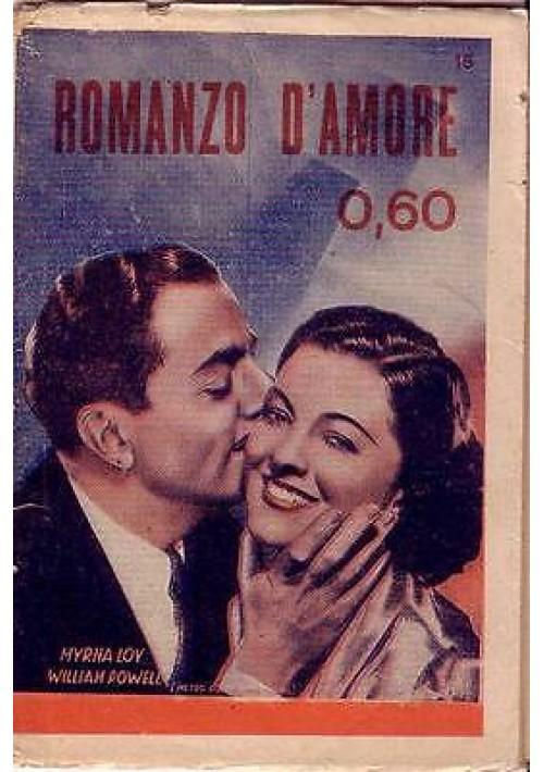 ROMANZO D'AMORE - VIAGGIO IMPREVISTO con foto tratte dal film 1936 TAURINA