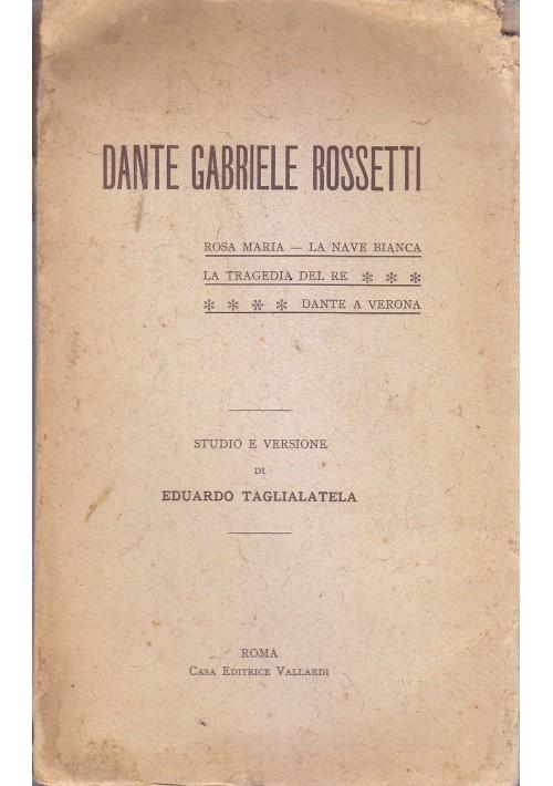 ROSA MARIA LA NAVE BIANCA TRAGEDIA RE DANTE VERONA di Gabriele Rossetti 1913 *