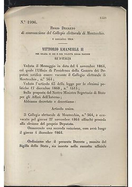 Regio Decreto 1864 CONVOCAZIONE DEL COLLEGIO ELETTORALE DI MONTECCHIO