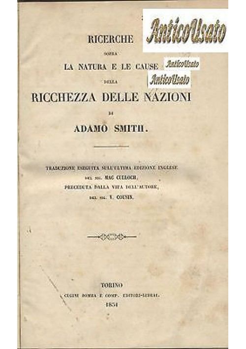 Ricerche sopra la natura le cause della ricchezza delle nazioni 1851 Adam Smith