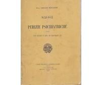SAGGI DI PERIZIE PSICHIATRICHE ad uso medici e giureconsulti Mingazzini 1908 *