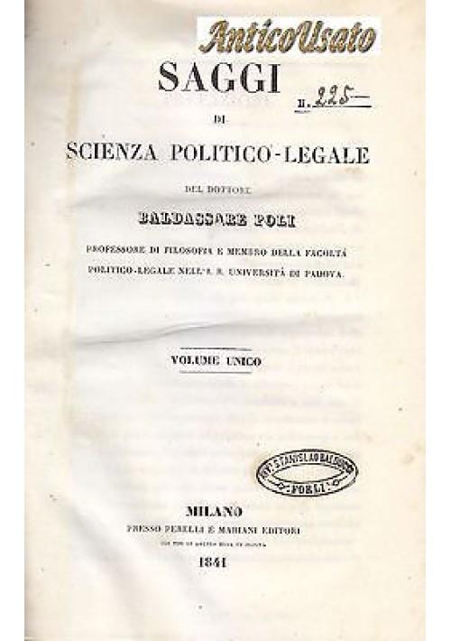 SAGGI DI SCIENZA POLITICO LEGALE di Baldassare Poli 1841 Perelli e Mariani