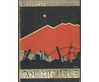 SAN MICHELE DEL CARSO tragico monte dalle quattro cime di Enrico Galante 1933