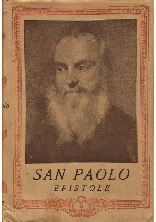 SAN PAOLO EPISTOLE traduzione di Antonio Martini Istituto Editoriale Italiano
