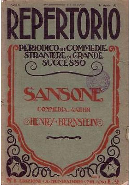 SANSONE commedia in 4 atti di Henry Bernstein REPERTORIO anno II n.8 14 04 1921