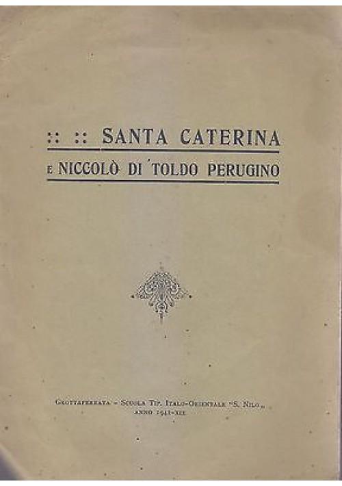 SANTA CATERINA E NICCOLÒ DI TOLDO PERUGINO  di P. Innocenzo Taurisano 1941
